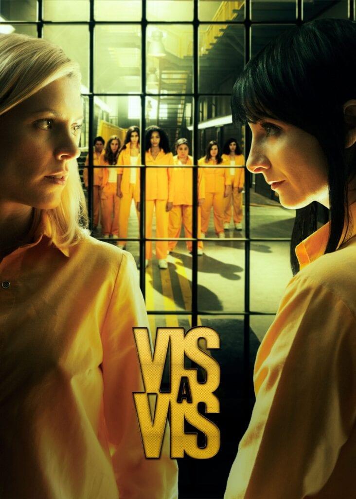 Series: Vis a Vis (Locked Up) Season 3 Episode 1 – 8 Complete