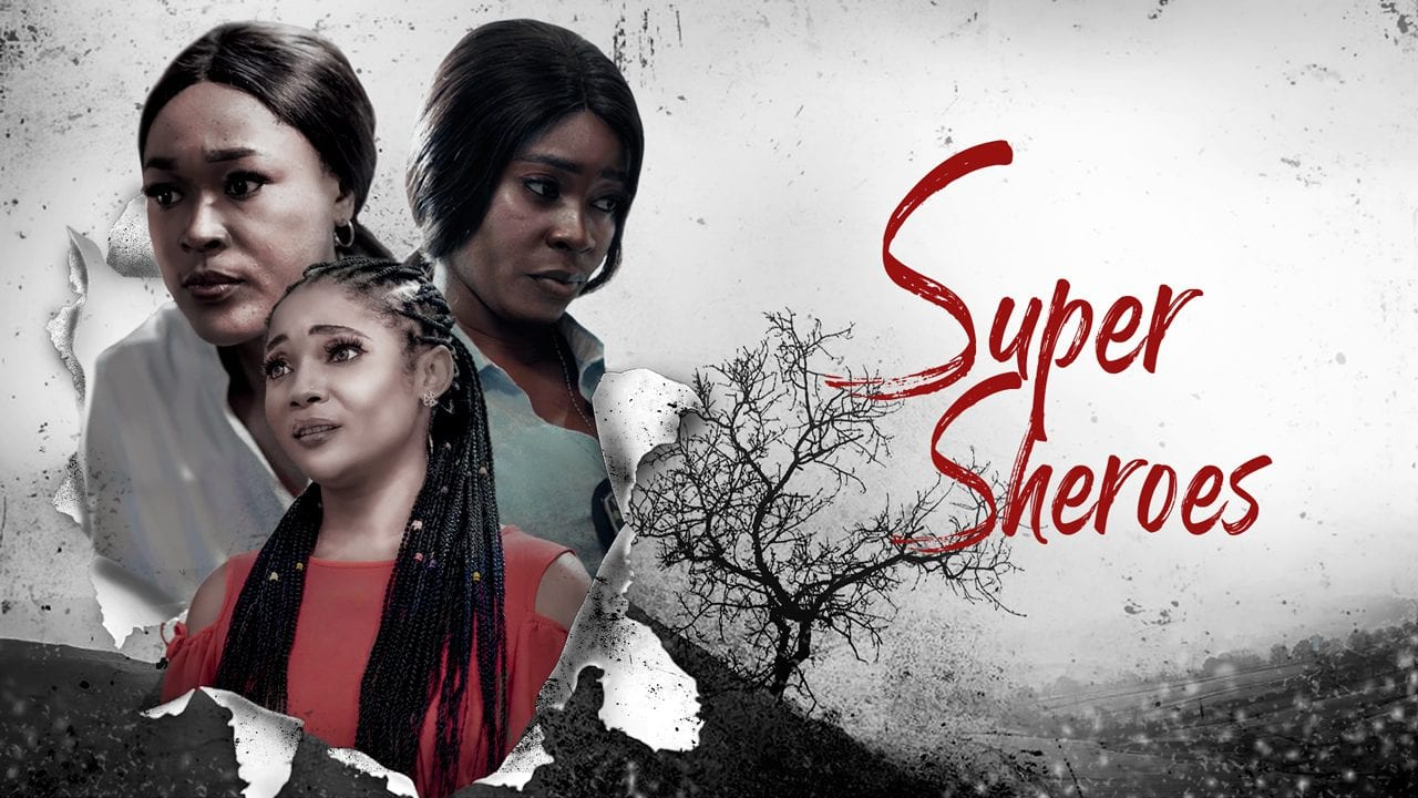 Movie: Super Sheroes – Nollywood Movie | Mp4 Download