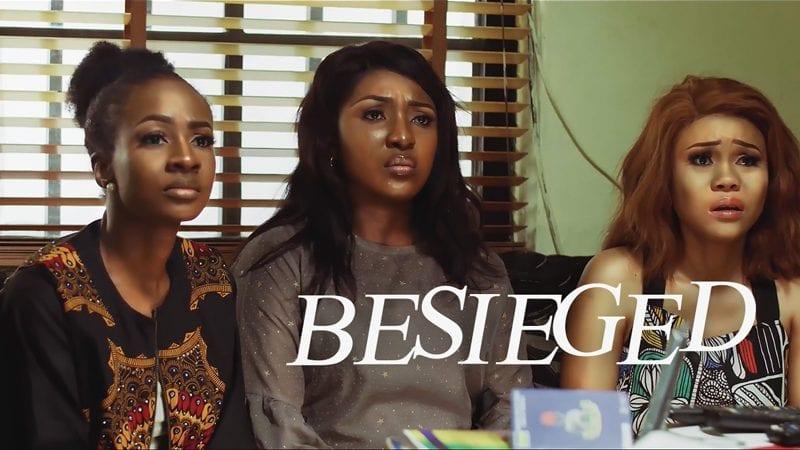 Movie: Besieged – Nollywood Movie | Mp4 Download