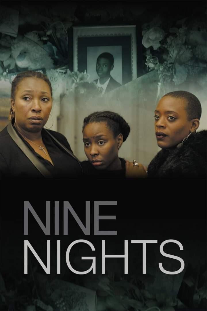 Movie: Nine Nights (2019) | Mp4 Download