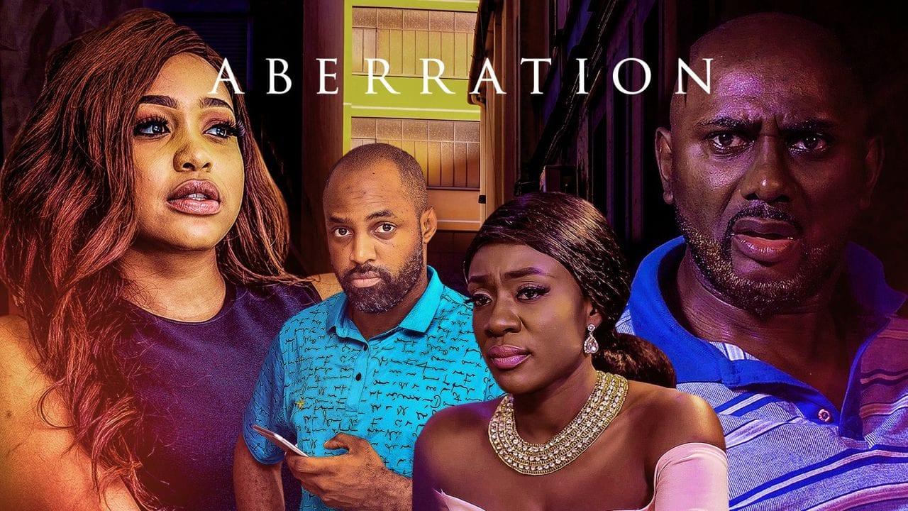 Movie: Aberration – Nollywood Movie | Mp4 Download