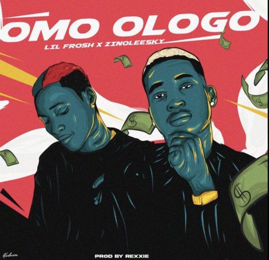 Music: Lil Frosh – Omo Ologo ft. Zinoleesky