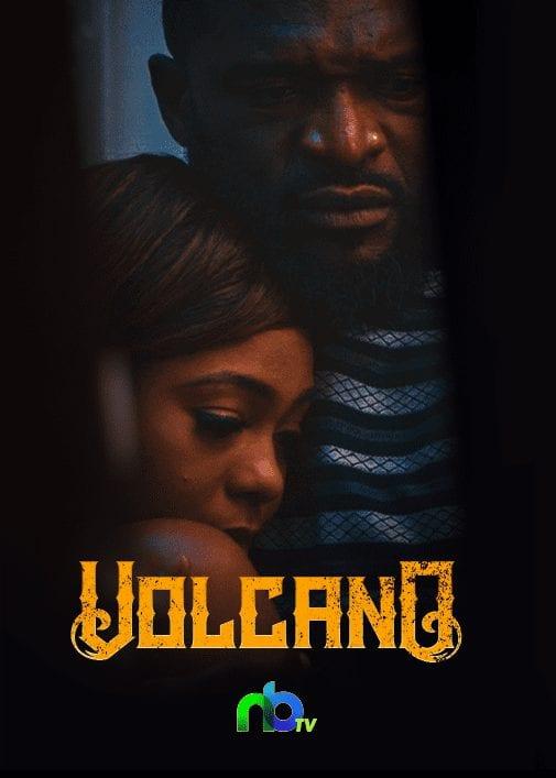 Movie: Volcano – Nollywood Movie | Mp4 Download