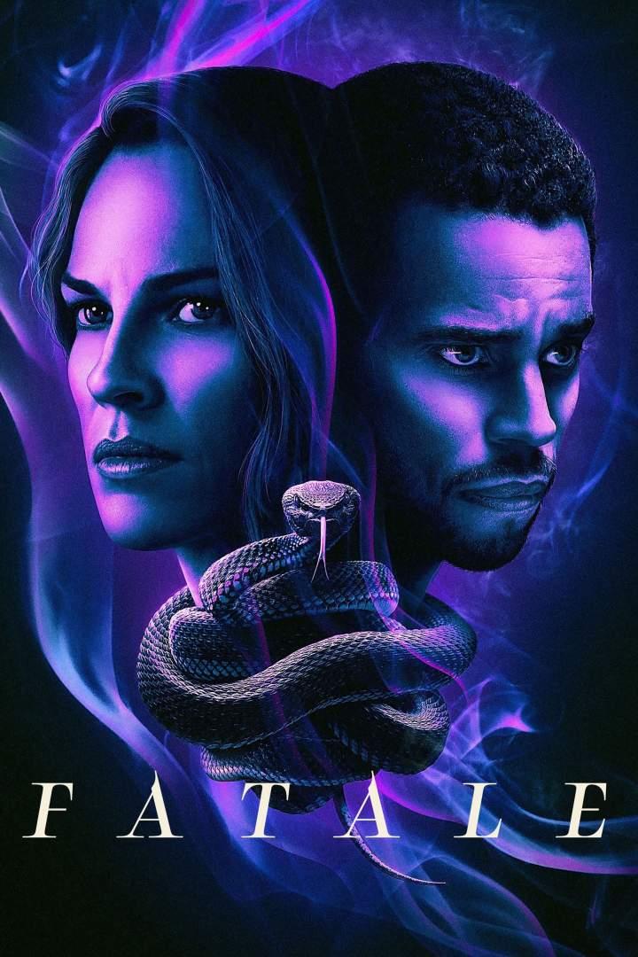 Movie: Fatale (2020)   Mp4 Download