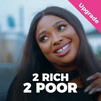 Too Rich, Too Poor – Nollywood Movie | Mp4 Download