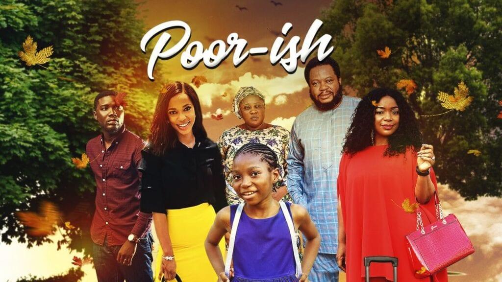 Poor-ish – Nollywood Movie   Mp4 Download