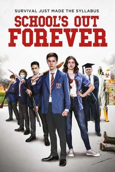 Movie: School's Out Forever (2021)   Mp4 Download