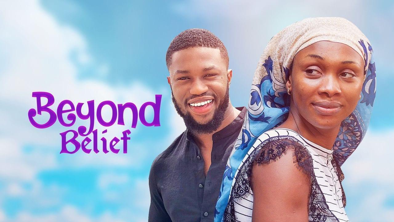 Movie: Beyond Belief – Nollywood Movie | Mp4 Download