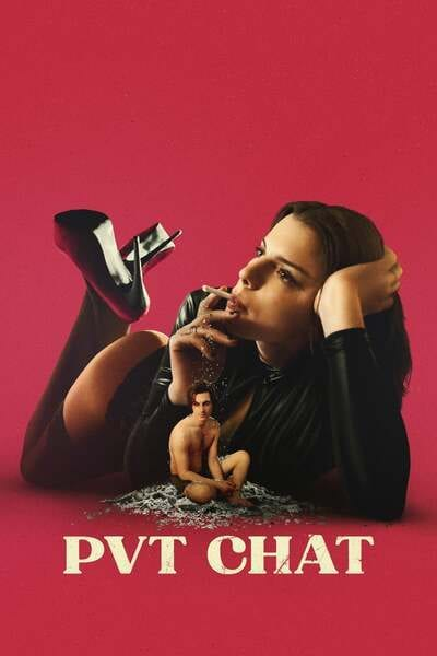 Movie: PVT CHAT (2021) 18+ | Mp4 Download