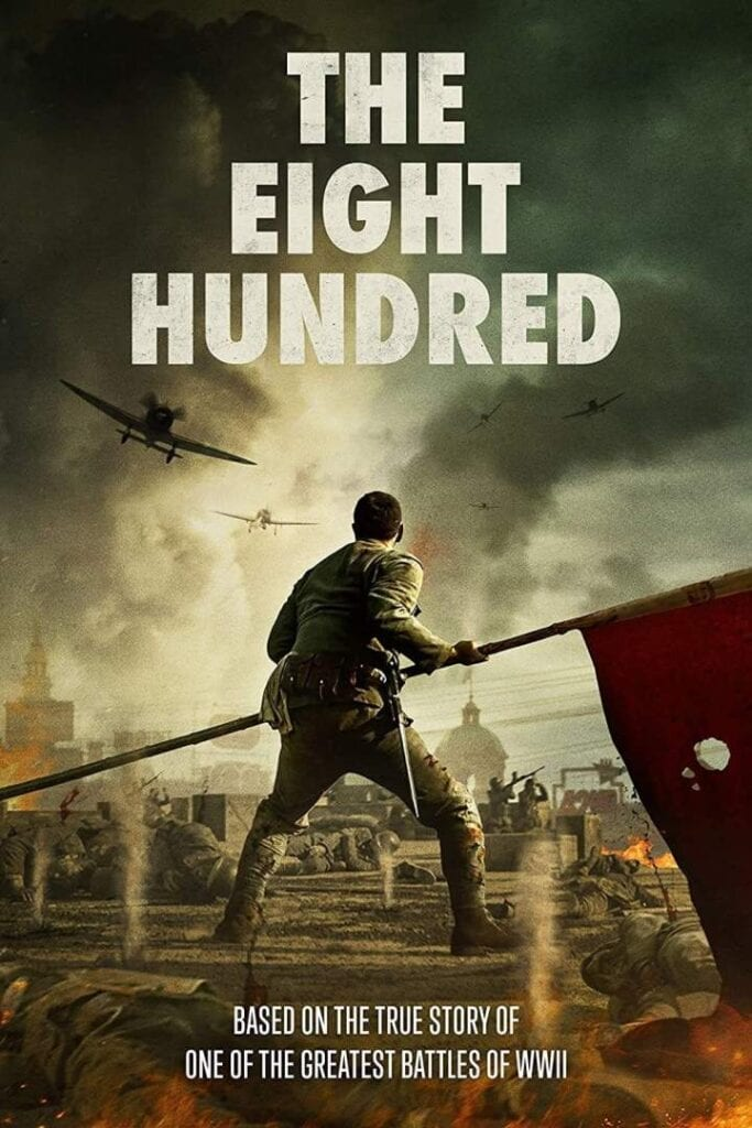 Movie: The Eight Hundred (2020) Chinese | Mp4 Download
