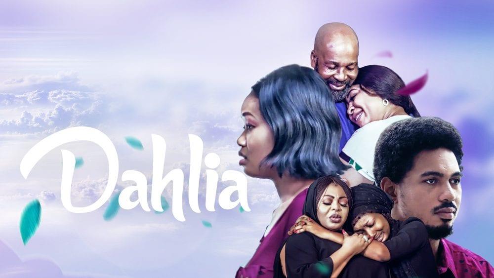 Dahlia – Nollywood Movie | Mp4 Download