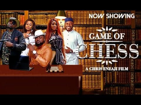 Game Of Chess – Nollywood Movie | Mp4 Download