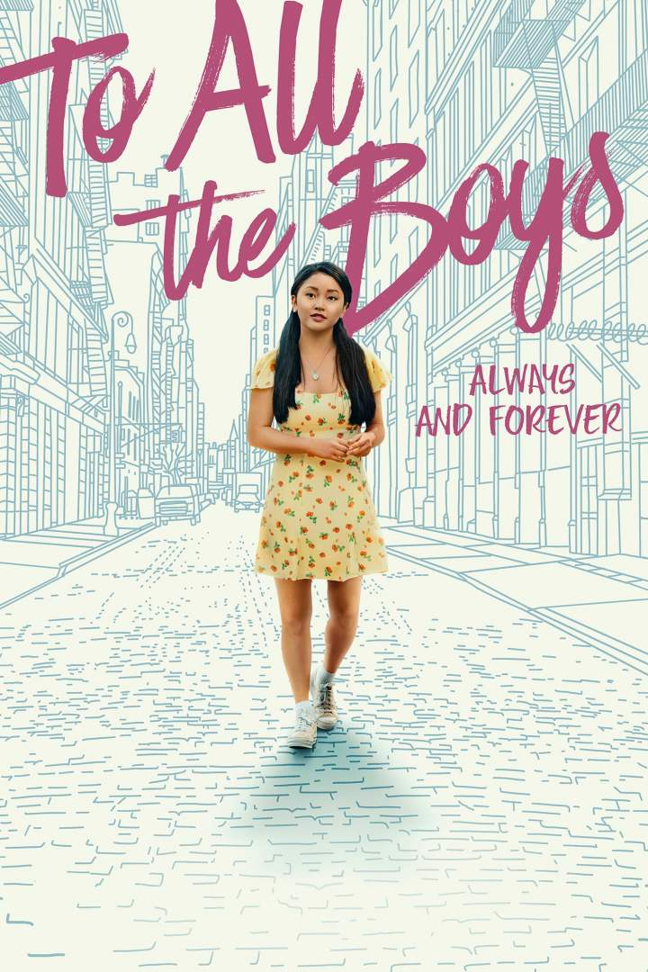 To All the Boys: Always and Forever (2021)   Mp4 Download
