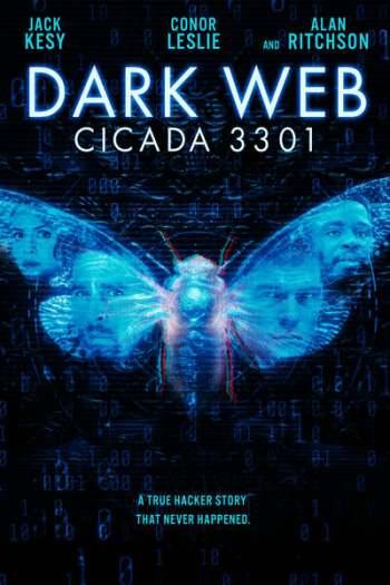 Dark Web: Cicada 3301 (2021) Full Hollywood Movie