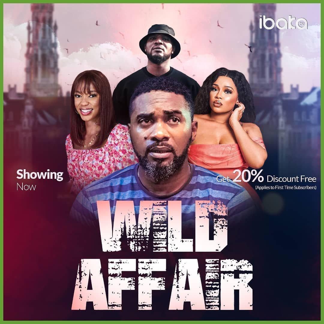 Wild Affair Full Nollywood Movie