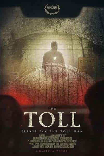 The Toll (2021) Full Hollywood Movie