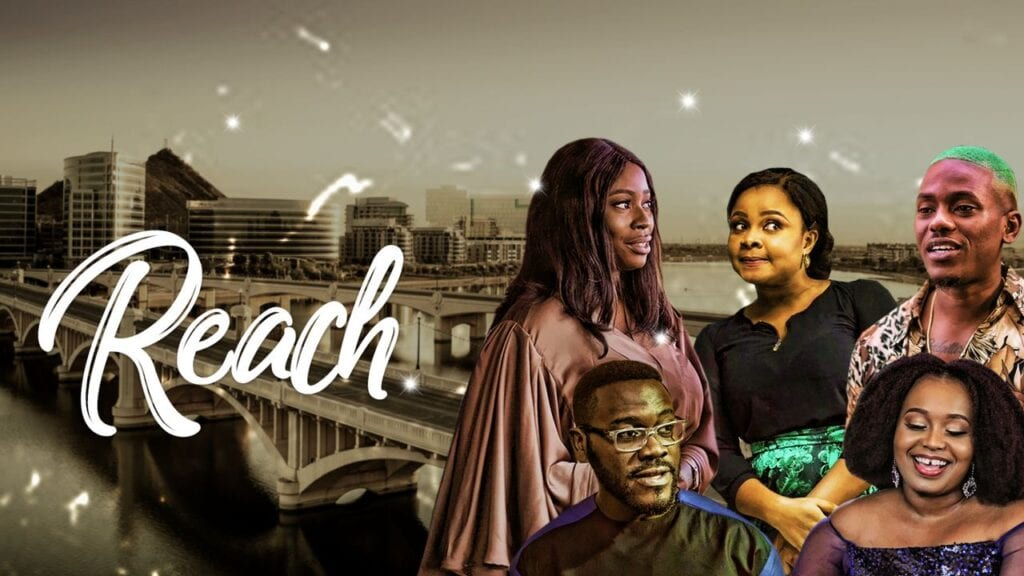 Reach – Nollywood Movie   Mp4 Download