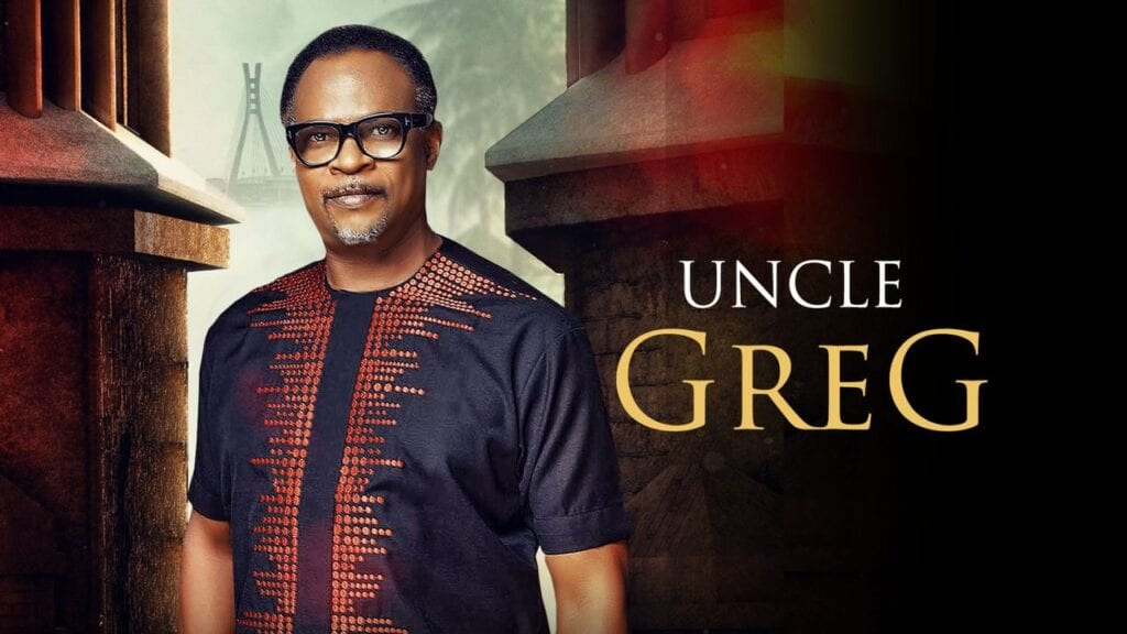 Uncle Greg – Nollywood Movie | Mp4 Download