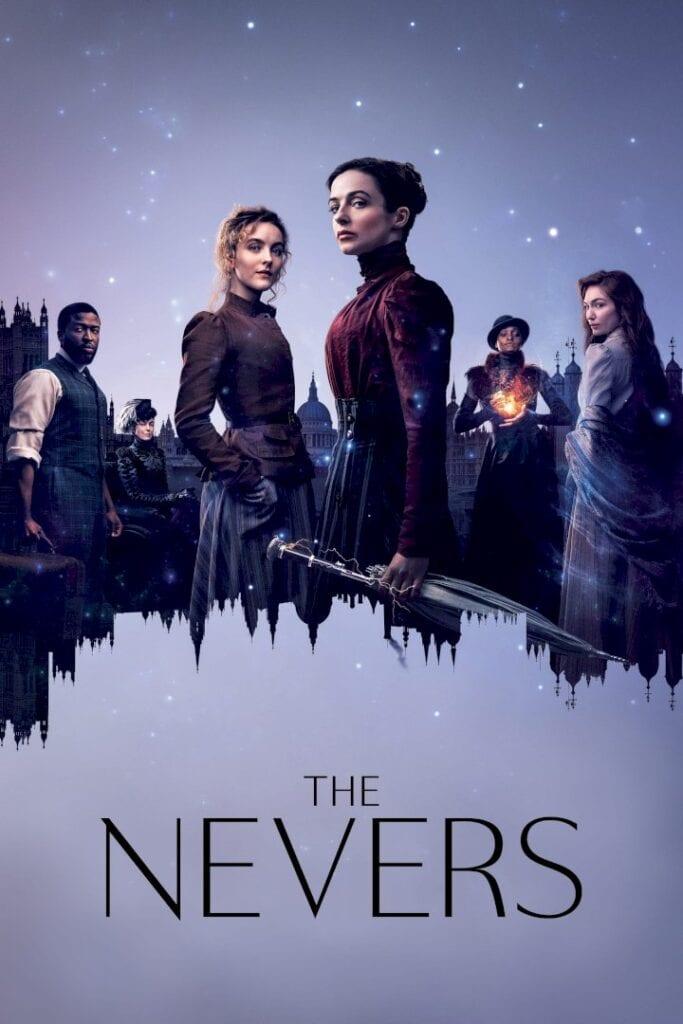TV Series: The Nevers Season 1 Episode 1 - 3