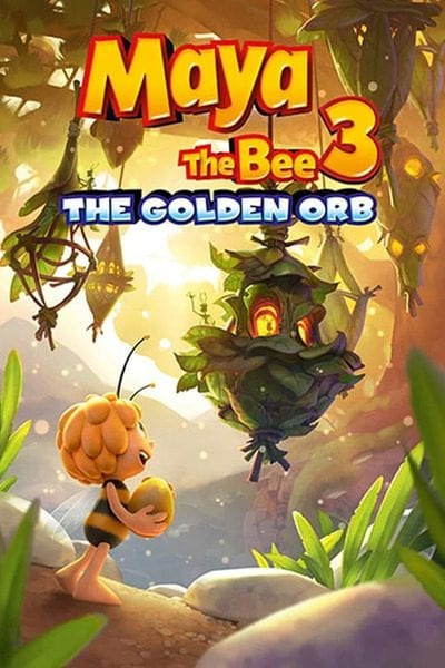 Maya the Bee 3: The Golden Orb (2021) Full Hollywood Movie