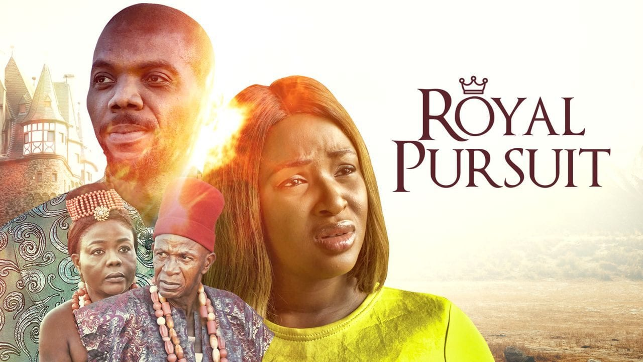 Royal Pursuit - Full Nollywood Movie