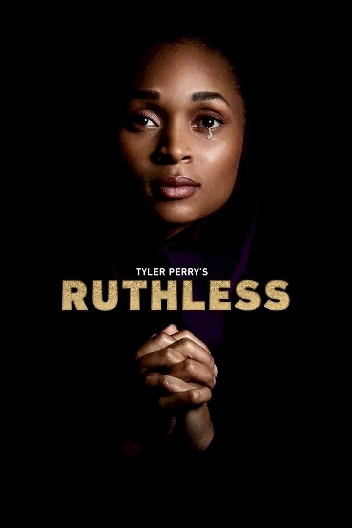 Tyler Perry's Ruthless Season 1 (Complete)