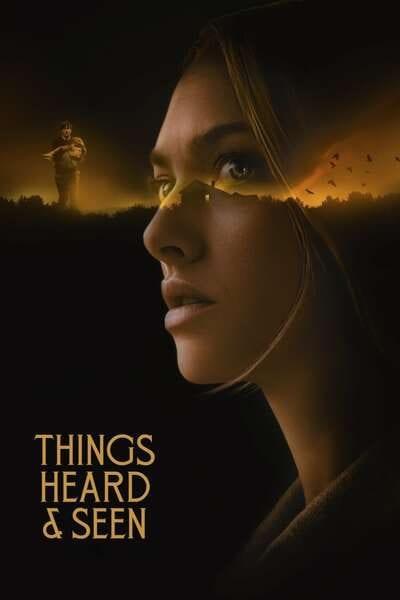 Things Heard & Seen (2021) Full Hollywood Movie
