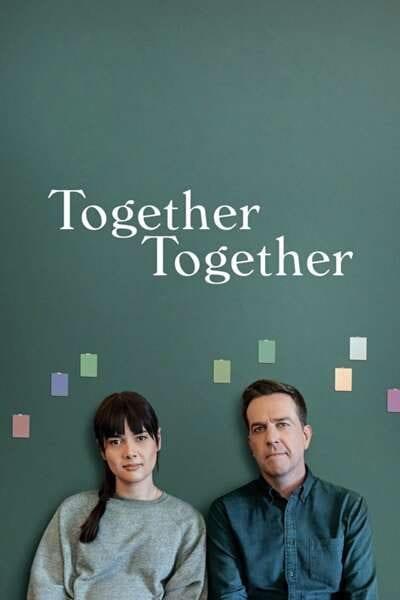 Together Together (2021) Full Hollywood Movie