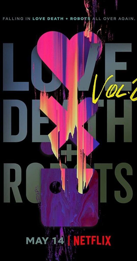 TV Series: Love, Death & Robots Season 2 Episode 1 – 8 (Complete)