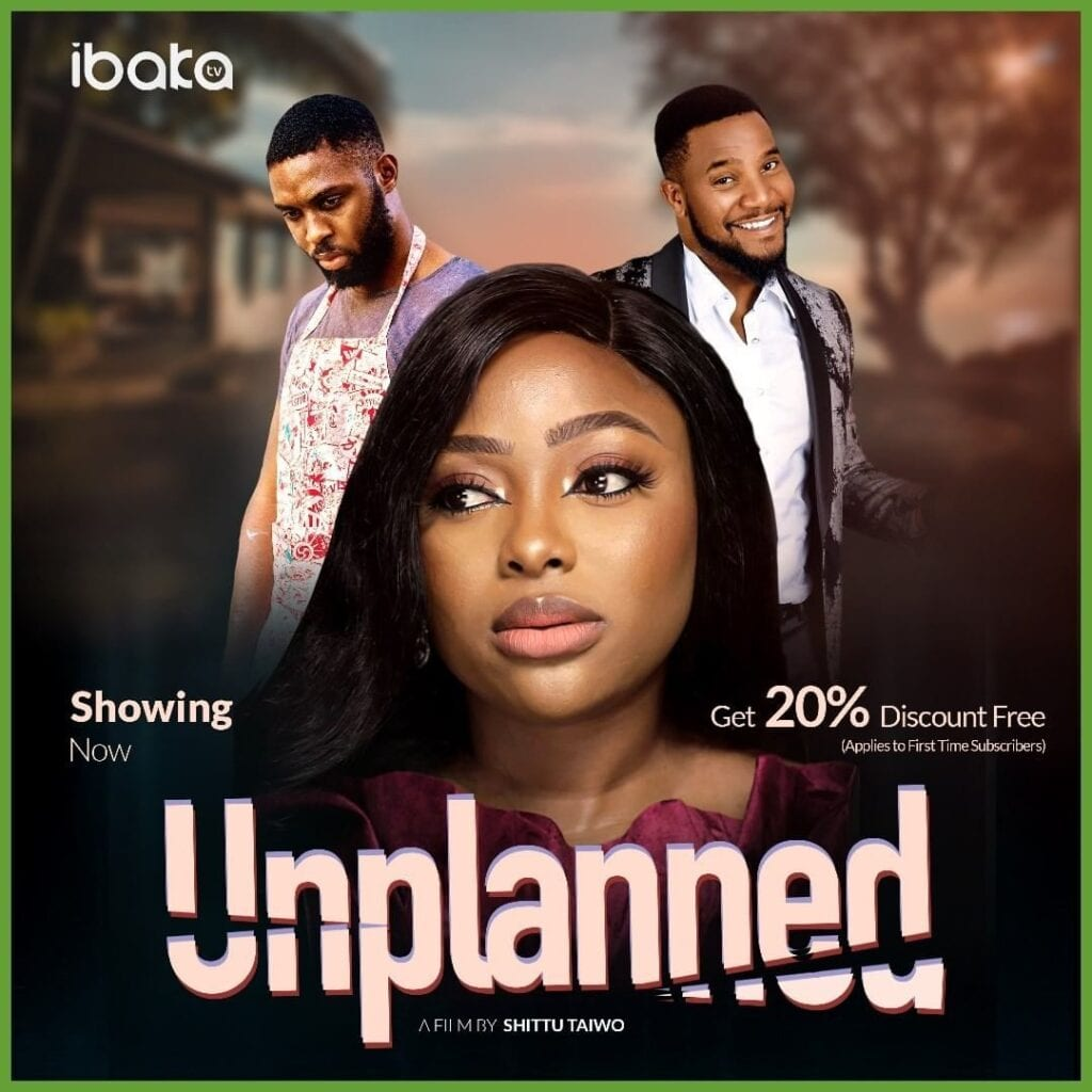 Unplanned – Nollywood Movie   Mp4 Download