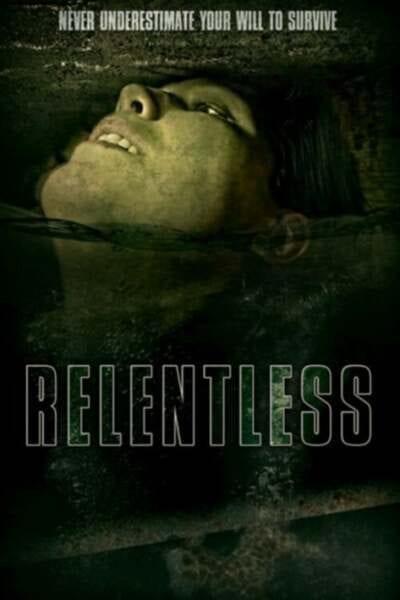 Relentless (2020) Full Hollywood Movie