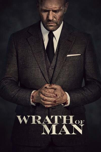 Movie: Wrath of Man (2021) | Mp4 Download