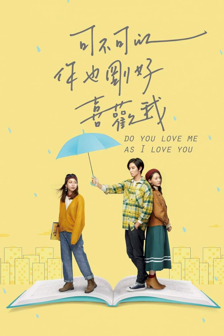 Do You Love Me As I Love You (2020) Chinese | Mp4 Download