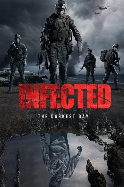 Movie: Infected: The Darkest Day (2021) | Mp4 Download