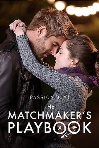 Movie: The Matchmakers Playbook (2018) | Mp4 Download