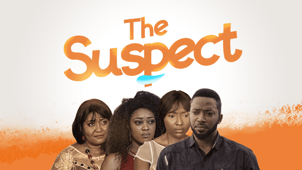 The Suspect – Nollywood Movie   Mp4 Download