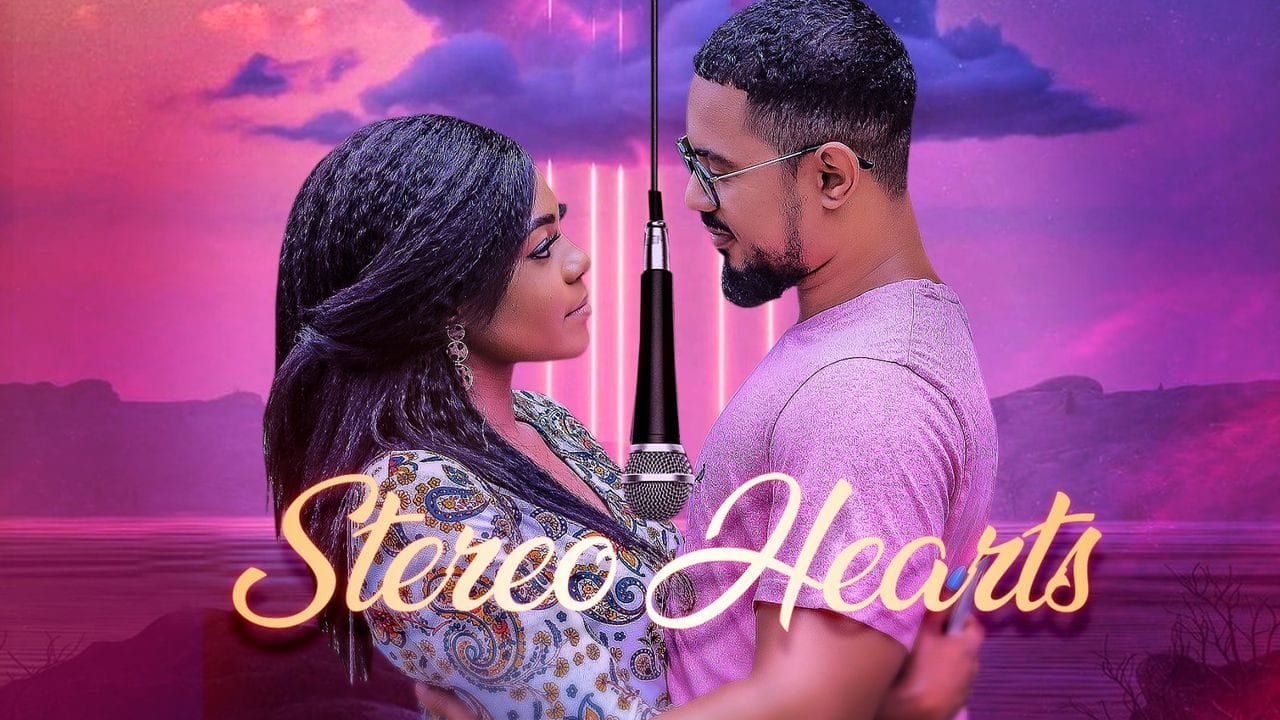 Stereo Hearts – Nollywood Movie | Mp4 Download