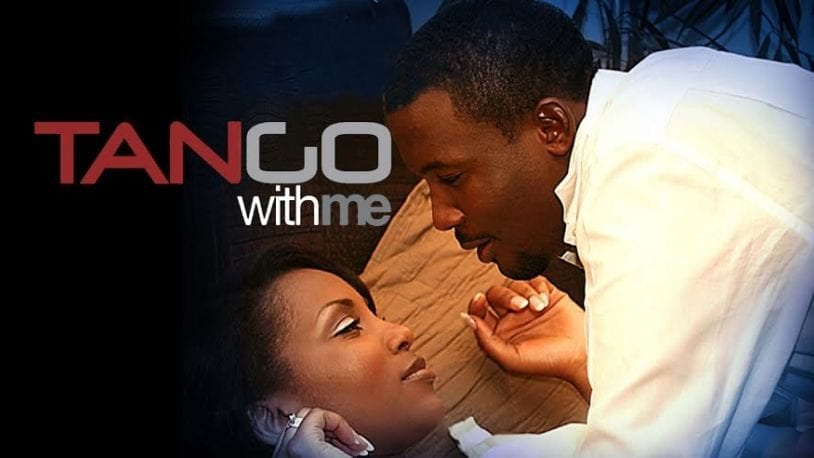 Tango With Me (2010) – Nollywood Movie | Mp4 Download