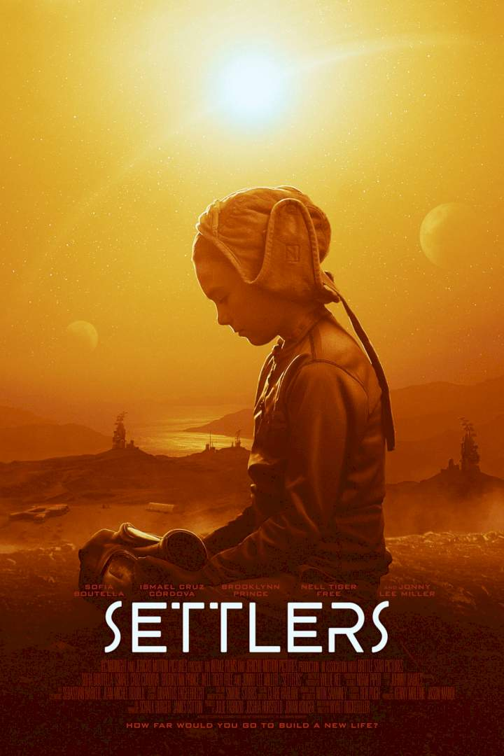 Movie: Settlers (2021)   Mp4 Download