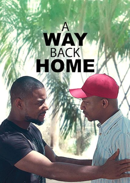 A Way Back Home – Nollywood Movie | Mp4 Download