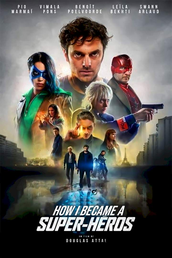 How I Became a Superhero (2021) - French   Mp4 Download
