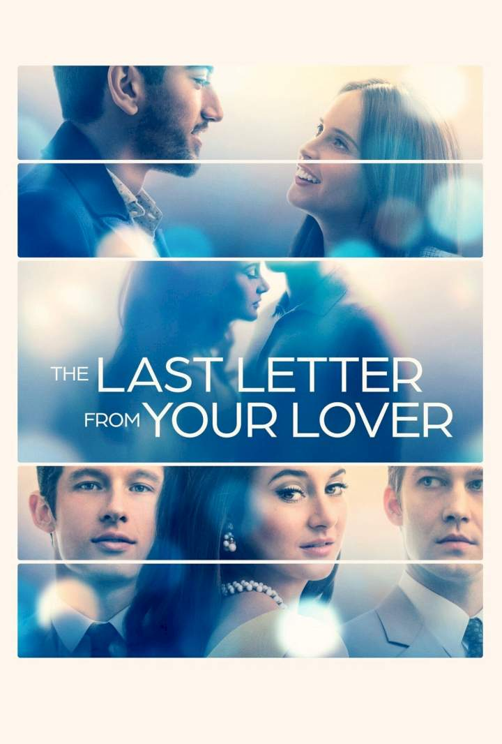 The Last Letter from Your Lover (2021) Mp4 & 3gp Download