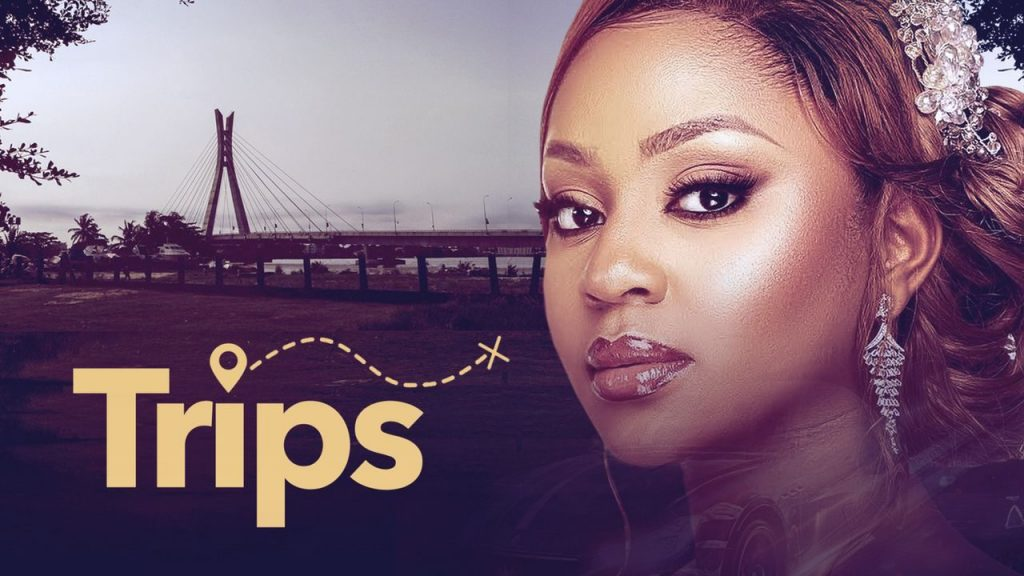 Trips – Nollywood Movie | Mp4 Download
