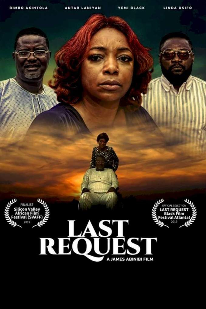 Last Request – Nollywood Movie | Mp4 Download