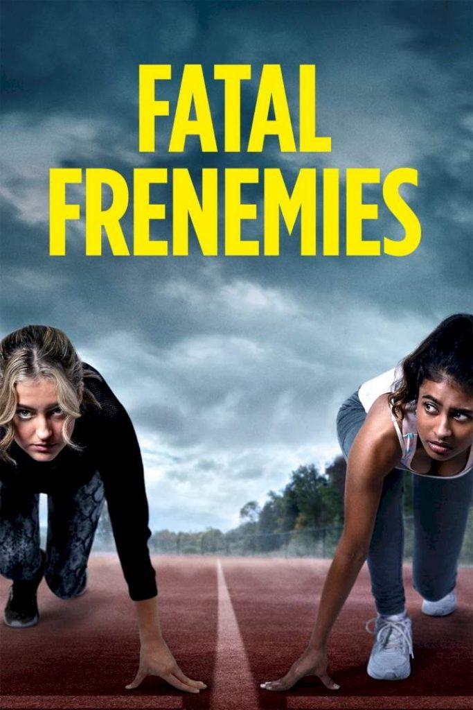 Fatal Frenemies (2021) Mp4 & 3gp Download