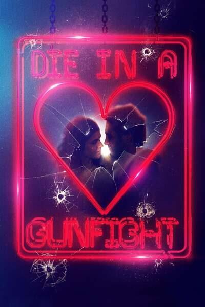 Movie: Die in a Gunfight (2021) | Mp4 Download
