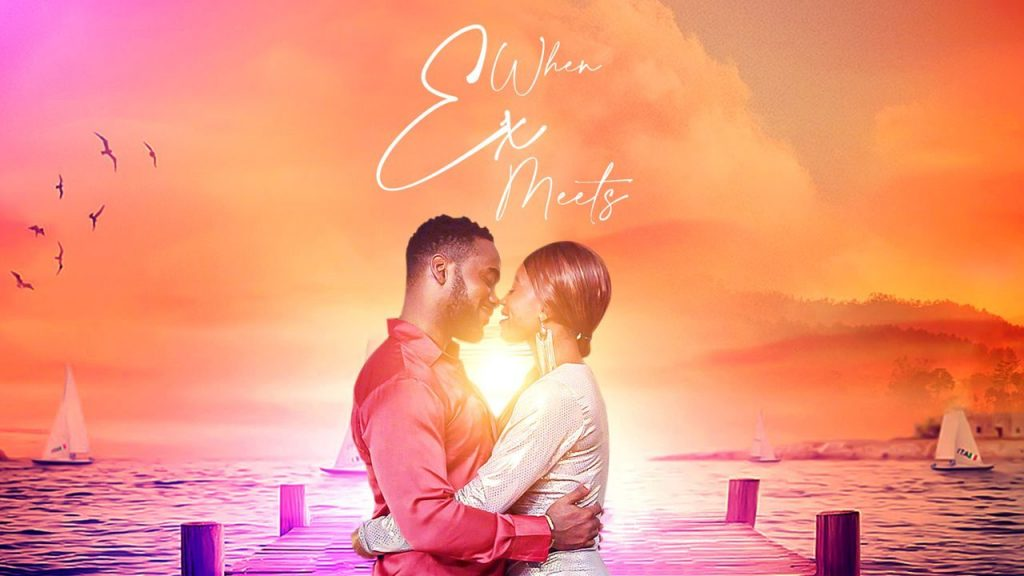 When Ex Meets – Nollywood Movie Mp4 & 3gp Free Download