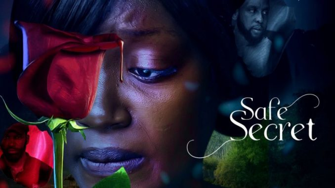 Safe Secret – Nollywood Movie Mp4 & 3gp Download