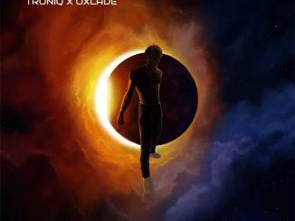 Troniq Music & Oxlade - Eclipse (EP)