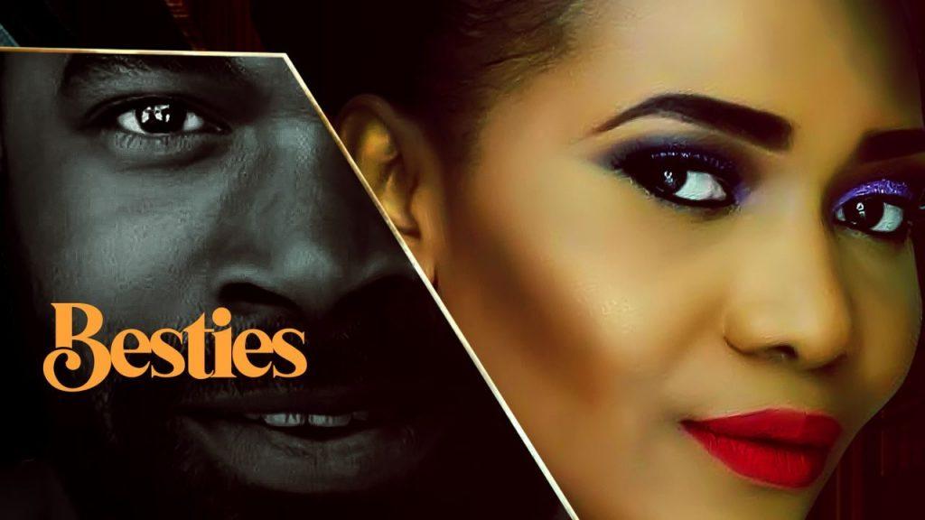 Besties – Nollywood Movie Mp4 & 3gp Download